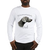 Weimaraner Dad2 Long Sleeve T-Shirt