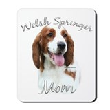 Welsh Springer Mom2 Mousepad