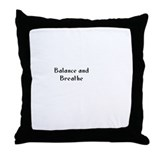 Balance and Breathe Throw Pillow