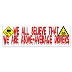 Above-Average Drivers Bumper Sticker