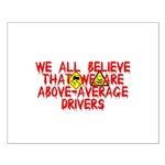 Above-Average Drivers Small Poster