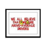 Above-Average Drivers Framed Panel Print