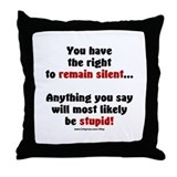Remain Silent Throw Pillow