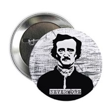 Nevermore Edgar Allan Poe Button