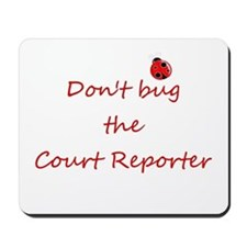 Court Reporter Mousepad