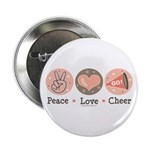 Peace Love Cheer Cheerleader Button