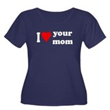 I Love Your Mom Women's Plus Size Scoop Neck Dark