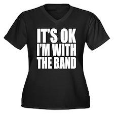 It's ok I'm with the Band Women's Plus Size V-Neck