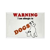 Allergic To Dogs Rectangle Magnet