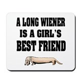 Wiener Friend Dachshund Mousepad