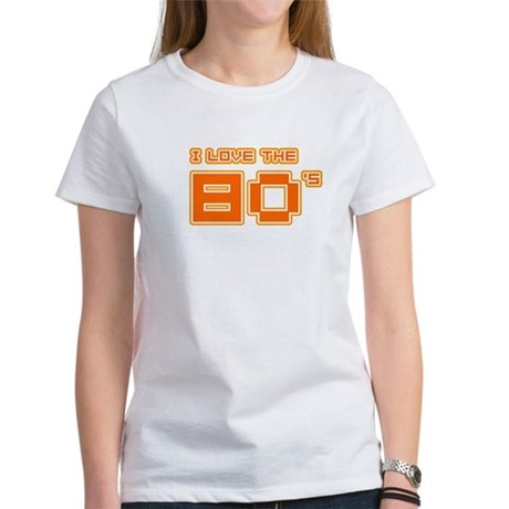 I love the 80's Womens T-Shirt