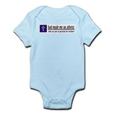 God Made Me An Atheist Infant Bodysuit