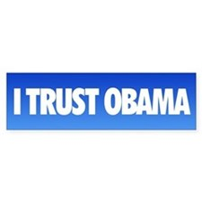 I Trust Obama Bumper Bumper Sticker