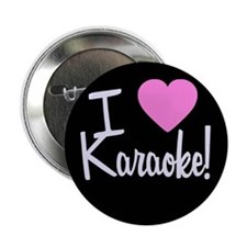 "I Love Karaoke 2.25"" Button (10 pack)"