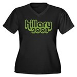 Hillary 2008 Women's Plus Size V-Neck Dark T-Shirt