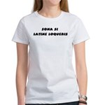 Honk If You Speak Latin! Women's T-Shirt