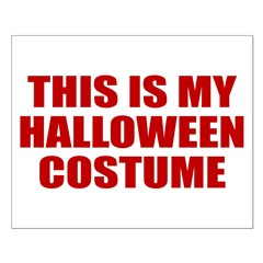 This is My Halloween Costume Posters