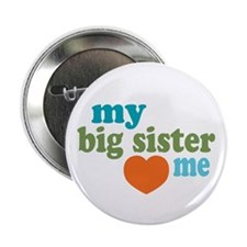 """I Love My Big Sister 2.25"""" Button (10 pack)"""