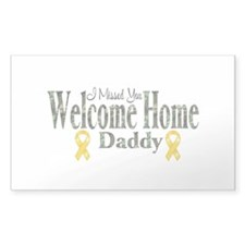 Welcome Home Daddy...i missed Sticker (Rectangular