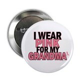 I Wear Pink For My Grandma 5 Button