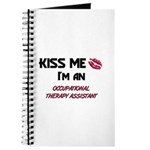 Kiss Me I'm a OCCUPATIONAL THERAPY ASSISTANT Journ