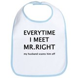 EVERYTIME I MEET MR.RIGHT Bib
