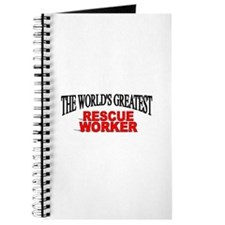 """The World's Greatest Rescue Worker"" Journal"