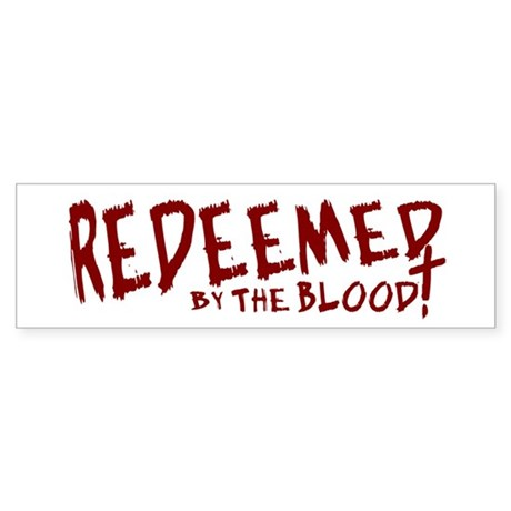 Redeemed by the Blood Bumper Sticker