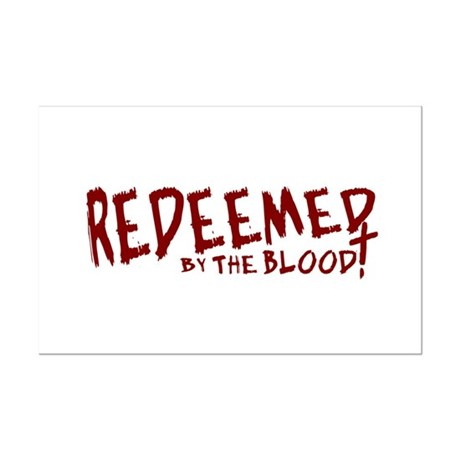 Redeemed by the Blood Mini Poster Print