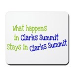 What Happens In Clarks Summit Mousepad