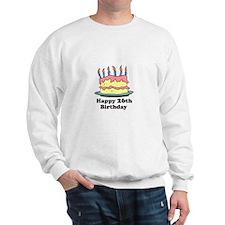 Happy 26th Birthday Sweatshirt