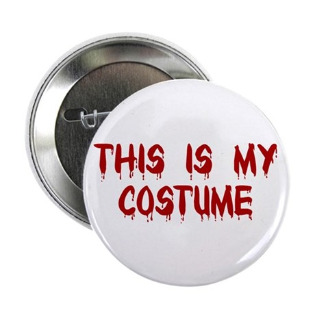 "This is my Costume 2.25"" Button (10 pack)"