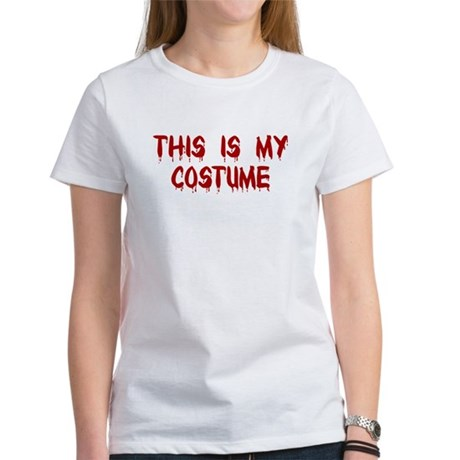 This is my Costume Women's T-Shirt