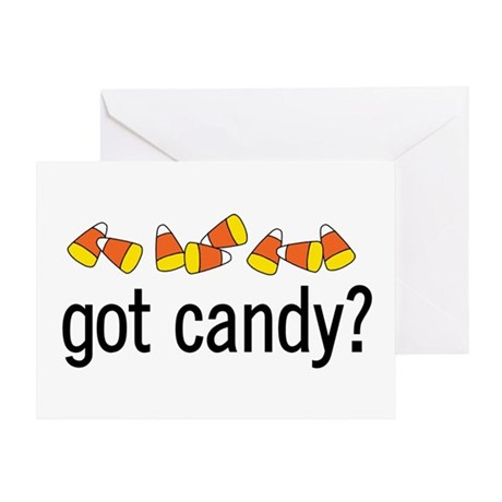 Got Candy? Greeting Card