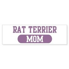Rat Terrier Mom Bumper Bumper Sticker