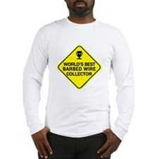 Collector Barbed Wire Long Sleeve T-Shirt