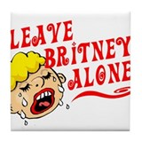 Leave Britney Alone Tile Coaster