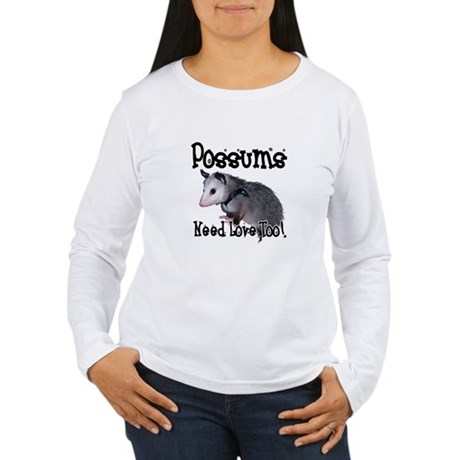 Possums Need Love Women's Long Sleeve T-Shirt