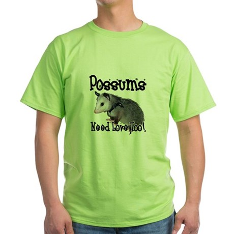 Possums Need Love Green T-Shirt
