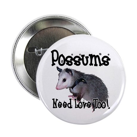 Possums Need Love Button