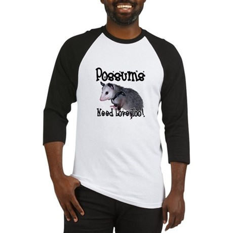 Possums Need Love Baseball Jersey