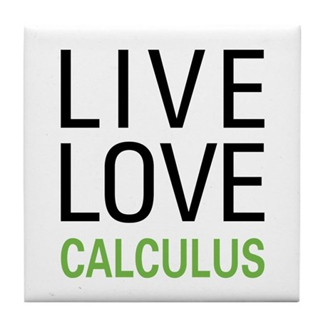 Live Love Calculus Tile Coaster