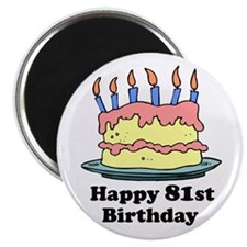 "Happy 81st Birthday 2.25"" Magnet (100 pack)"