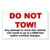 Do Not Tow Rectangular Sticker (5x3 inches)