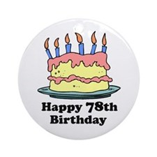 Happy 78th Birthday Ornament (Round)