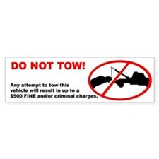 Do Not Tow Bumper Sticker (10x3 inches)
