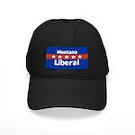 Montana Liberal Black Baseball Cap