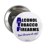 "ATF Who's Bringing Chips? 2.25"" Button (10 pack)"