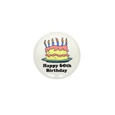Happy 60th Birthday Mini Button (10 pack)