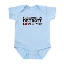 Somebody In Detroit Loves Me Infant Bodysuit